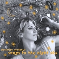 Beverley Worboys | Songs to the Night Sky
