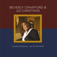 Beverly Crawford | Beverly Crawford & Jdi Christmas - Churchy Christmas / Joy to the World