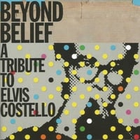 Beyond Belief Tribute to Elvis Costello