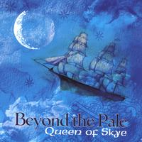 Beyond The Pale | Queen of Skye