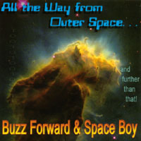 Buzz Forward & Space Boy | All The Way From Outer Space...