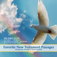 The Bible Alive | Favorite New Testament Passages Vol 1