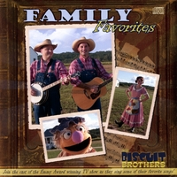 The Biscuit Brothers | Family Favorites