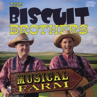 The Biscuit Brothers | Musical Farm