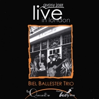 Biel Ballester Trio | Gypsy Jazz Live In London -Gypsy Swing