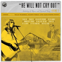 Bifrost Arts | He Will Not Cry Out: Anthology of Hymns and Spiritual Songs, Vol. 2
