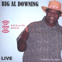 Big Al Downing | Live At XM Radio Washington, D.C. (2 CD Set)