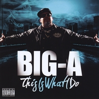 Big A | Big A this is what i do