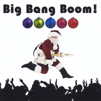 Big Bang Boom | The Holidays Are Here