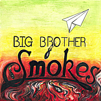 Big Brother Smokes | Ep One