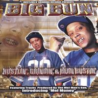 BUN | Hustlin',Grindin', & Head Bustin'(THE UNDERGROUND ALBUM)