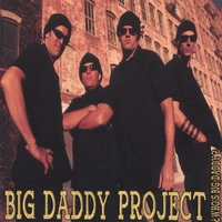 Big Daddy Project | Who's Big Daddy?