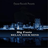 Big Footz | Relax Your Mind