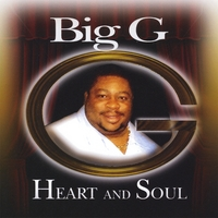 Big G | Heart And Soul