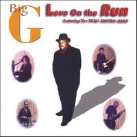 Big G | Love On The Run