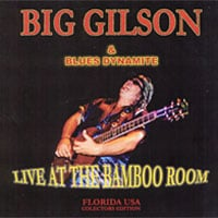 Big Gilson | Live At The Bamboo Room - Florida