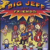 Big Jeff | Big Jeff and Friends