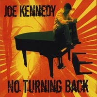 Joe Kennedy | No Turning Back