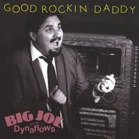 Big Joe Maher | Good Rockin' Daddy