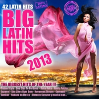 Various Artists | Big Latin Hits 2013
