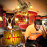 Big Love | Sometimes - Single