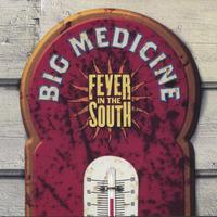 Big Medicine | Fever in the South