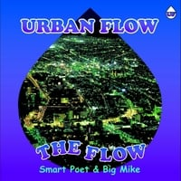 Big Mike & Smart Poet | The Flow