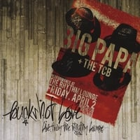 Big Papa and the TCB | Buckshot Love: Live from the Rhythm Lounge