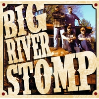 Big River Stomp | Big River Stomp