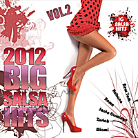 Various Artists | Big Salsa Hits 2012 Vol.2