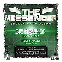 Big Swoop | The Messenger (feat. Tone Capone)