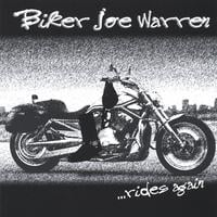 Biker Joe Warren | Biker Joe Warren...Rides Again