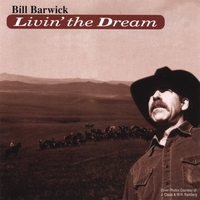Bill Barwick | Livin' the Dream