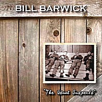 Bill Barwick | The Usual Suspects