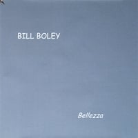 Bill Boley | Bellezza