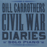 Bill Carrothers | Civil War Diaries
