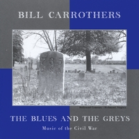 Bill Carrothers | The Blues And The Greys