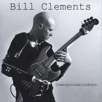 Bill Clements | Undergroundalienbass