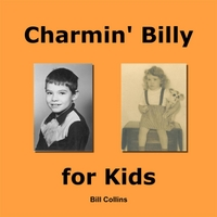 Bill Collins | Charmin' Billy for Kids