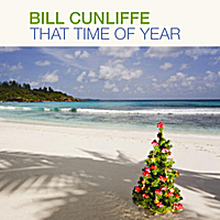 Bill Cunliffe | That Time of Year