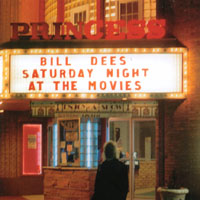 Bill Dees | Saturday Night At The Movies