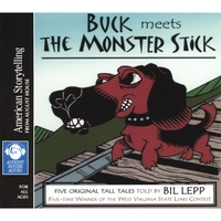 Bil Lepp | Buck Meets the Monster Stick