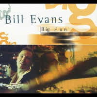 Bill Evans | Big Fun