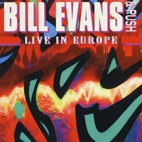 Bill Evans & Push | Live in Europe