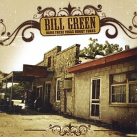 Bill Green | Dang These Texas Honky Tonks
