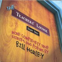 Bill Harley | The Teachers' Lounge