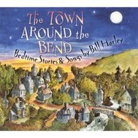 Bill Harley | The Town Around the Bend