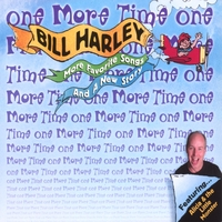 Bill Harley | One More Time
