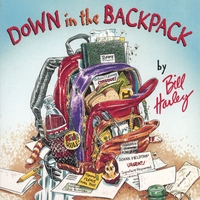 Bill Harley | Down in the Backpack