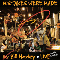 Bill Harley | Mistakes Were Made